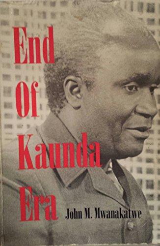 9789982300650: End of Kaunda Era