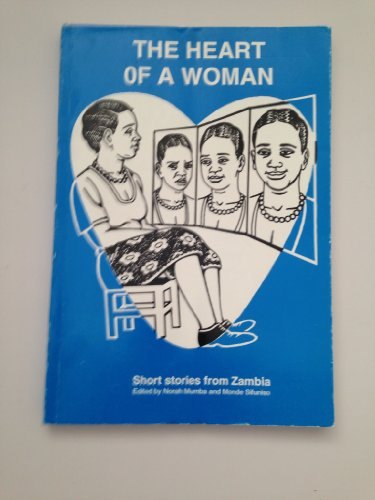The heart of a woman: Short stories from Zambia
