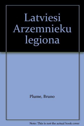 Latviesi Arzemnieku Legiona (Latvians in the French: Plume, Bruno