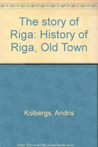 The story of Riga: History of Riga, Old Town: Kolbergs, Andris