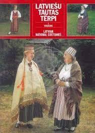 Latviesu tautas terpi =: Latvian national costumes