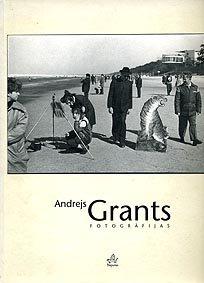 9789984729237: Andrejs Grants, Fotografijas