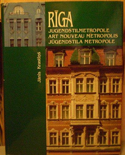 9789984917818: Riga--Jugendstilmetropole =: Art nouveau metropolis = Jugendstila metropole