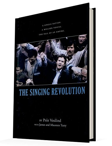 Singing Revolution How Culture Saved a Nation: Priit Vesilind with