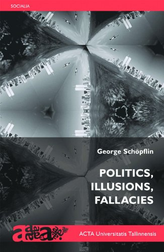 9789985587348: Politics, Illusions, Fallacies