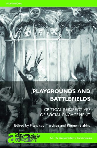 9789985587744: Playgrounds And Battlefields: Critical Perspectives of Social Engagement