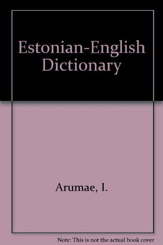 Estonian-English Dictionary: Arumae, I.