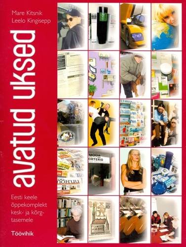 9789985713235: Avatud Uksed: Estonian for Advanced Learners: Workbook: 220 Exercises and Tests