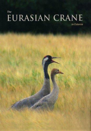 9789985830697: The Eurasian Crane in Estonia