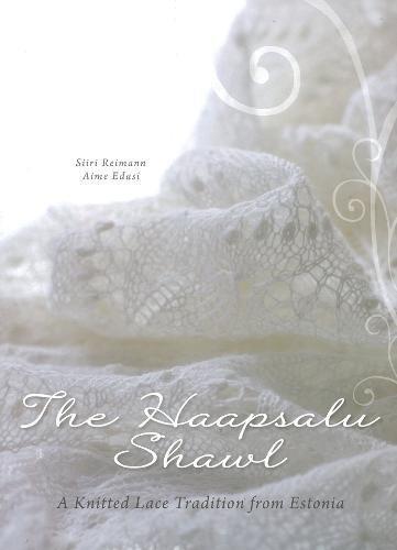 Haapsalu Shawl Hardcover, 2015: Siiri Reimann