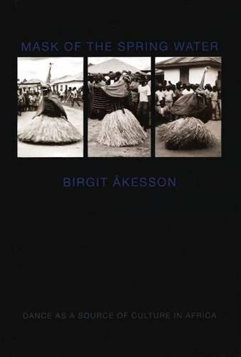 Mask of the Spring Water: Akesson, Birgitt