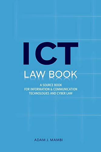 ICT Law Book. A Source Book for Information and Communication Technologies Cyber law in Tanzania ...