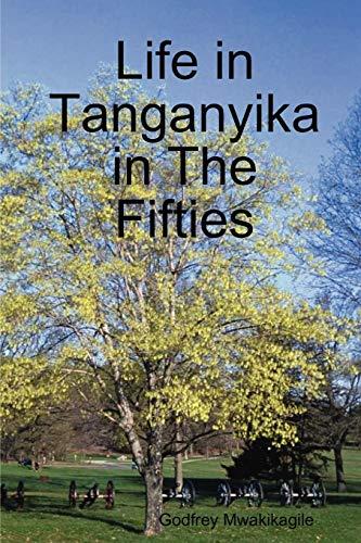 9789987160129: Life in Tanganyika in the Fifties