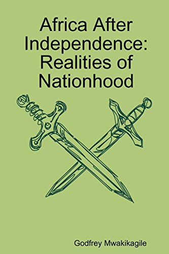 9789987160143: Africa After Independence:: Realities of Nationhood
