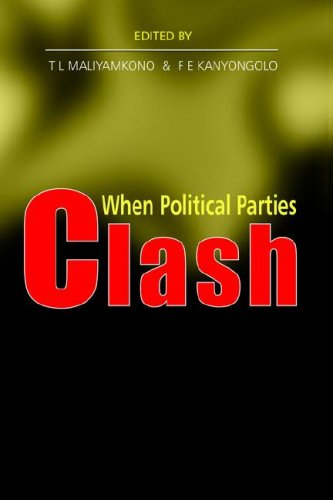 9789987250356: When Political Parties Clash