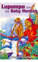 Lupompo and the Baby Monkey: Kitunga, Demere