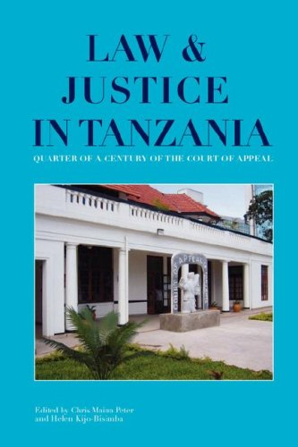 Law and Justice in Tanzania. Quarter a Century of the Court of Appeal
