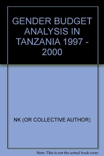 9789987600199 - Gender Budget Analysis in Tanzania 1997 - 2000 (Tanzania Gender Networking Programme) - Kitabu