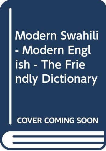9789987619009: Modern Swahili - Modern English - The Friendly Dictionary