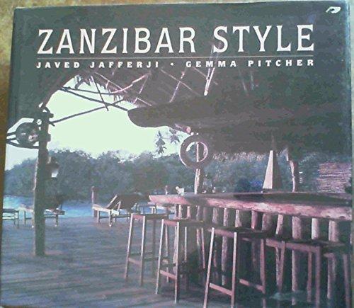 """9789987667017 - Pitcher, Gemma and Javed Jafferji: Zanzibar Style. Beiliegend die Broschüre """"Bagamoyo. A Pictorial Essay From Tanzania By Jesper Kirknaes And John Wembah-Rashid"""" (24 S.). - Kitabu"""