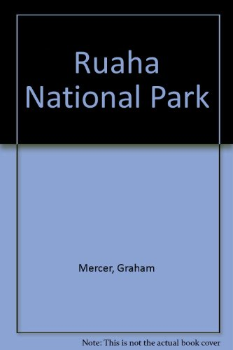 RUAHA NATIONAL PARK ((GALLERY TRAVEL GUIDE)): Mercer, Graham; Jafferji,