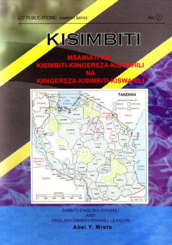Kisimbiti: Msamiati wa Kisimbiti-Kiingereza-Kiswahili na Kiingereza-Kisimbiti-Kiswahili / ...
