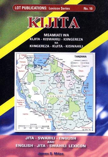 Kijita: Msamiati wa Kijita-Kiswahili-Kiingereza na Kiingereza-Kijita-Kiswahili /: Mdee, James S.