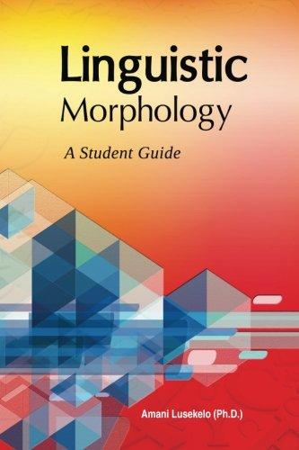 9789987735259: Linguistic Morphology: A Students Guide