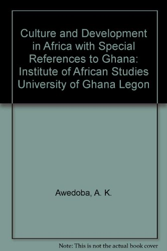 9789988008437: Culture and Development in Africa with Special References to Ghana: Institute of African Studies University of Ghana Legon