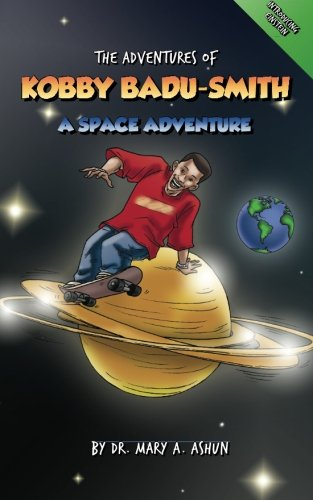 9789988151577: The Adventures of Kobby Badu-Smith: A Space Adventure