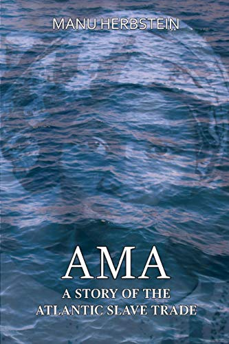 9789988233051: Ama, a Story of the Atlantic Slave Trade