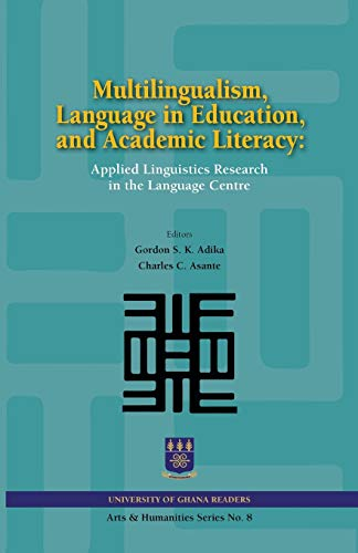 9789988550110: Multilingualism, Language in Education, and Academic Literacy. Applied Linguistics Research in the Language Centre