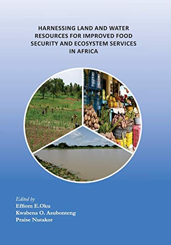 9789988633974: Harnessing Land and Water Resources for Improved Food Security and Ecosystem Services in Africa