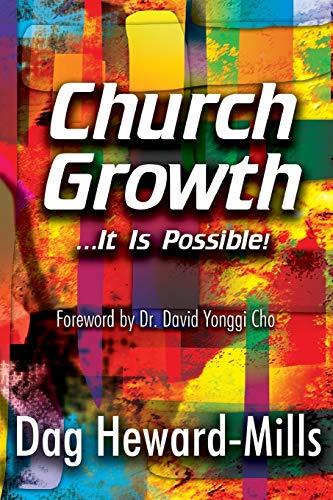 Church Growth: Dag Heward-Mills