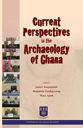 9789988860233: Current Perspectives in the Archaeology of Ghana