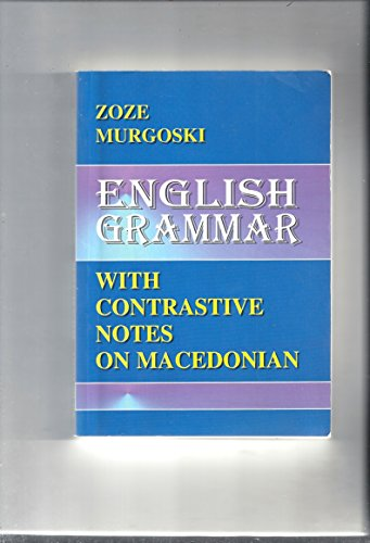 9789989651007: English Grammar: With Contrastive Notes on Macedonian (Paperback - 1997)