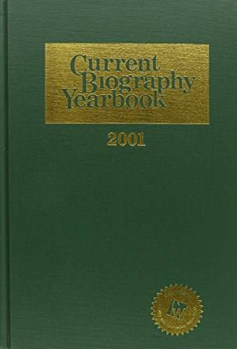 9789990016994: Current Biography Yearbook 2001 (Current Biography Yearbook)