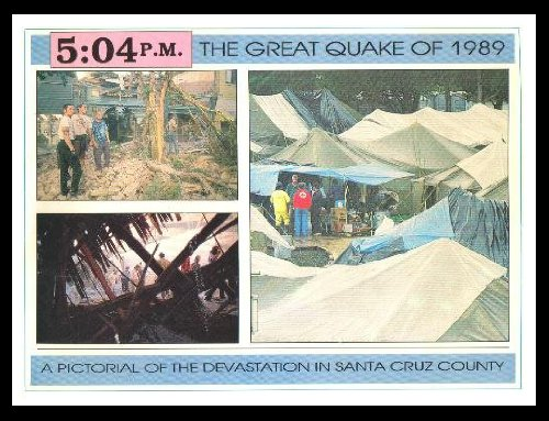 9789990032871: 5:04 P.M.: The Great Quake of 1989- A pictorial of the devastation in Santa Cruz County