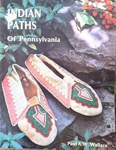 9789990065800: Indian Paths of Pennsylvania