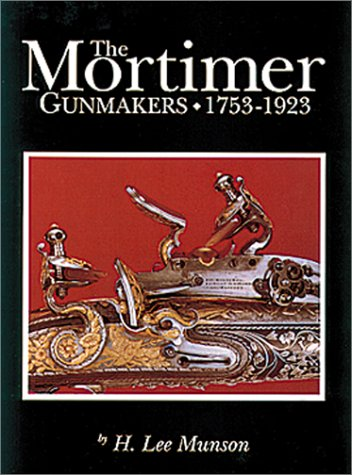 9789990069266: Mortimer Gunmakers 1753-1923
