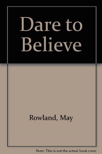 9789990120974: Dare to Believe