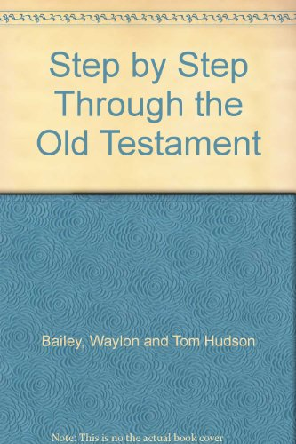 9789990148978: Step by Step Through the Old Testament
