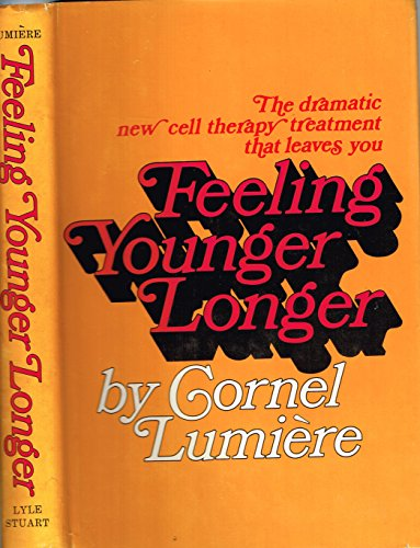 Feeling Younger Longer: Lumiere, Cornel
