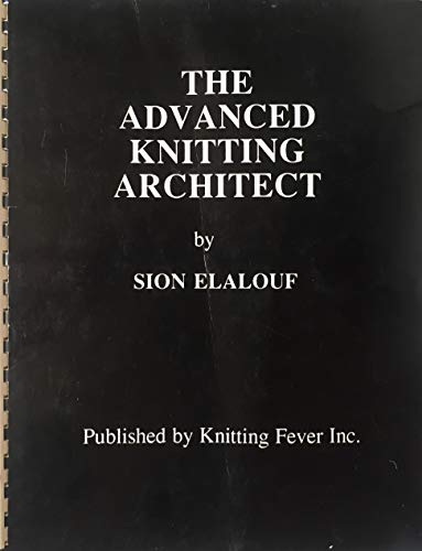 The Advanced Knitting Architect: Sion Elalouf