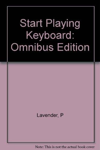 9789990224122: Start Playing Keyboard: Omnibus Edition