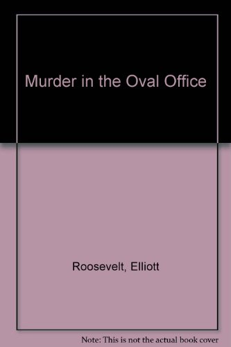 9789990229912: Murder in the Oval Office