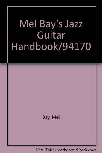 9789990232943: Mel Bay's Jazz Guitar Handbook/94170