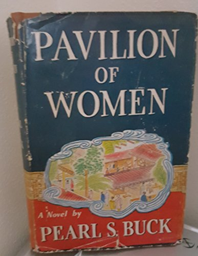9789990234862: Pavilion of Women (Oriental Novels of Pearl S. Buck)