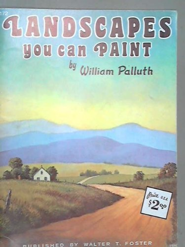 9789990256352: Landscapes You Can Paint (Walter Foster Art Books, No. 172)