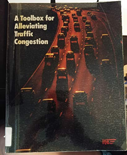 9789990284416: A Toolbox for Alleviating Traffic Congestion